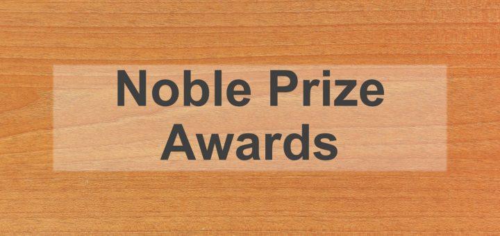 NOBLE PRIZE AWARDS