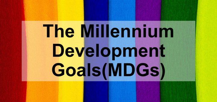 The Millennium Development Goals(MDGs)