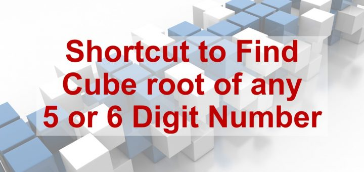 Shortcut to find cuberoot of any 5 or 6 digit number