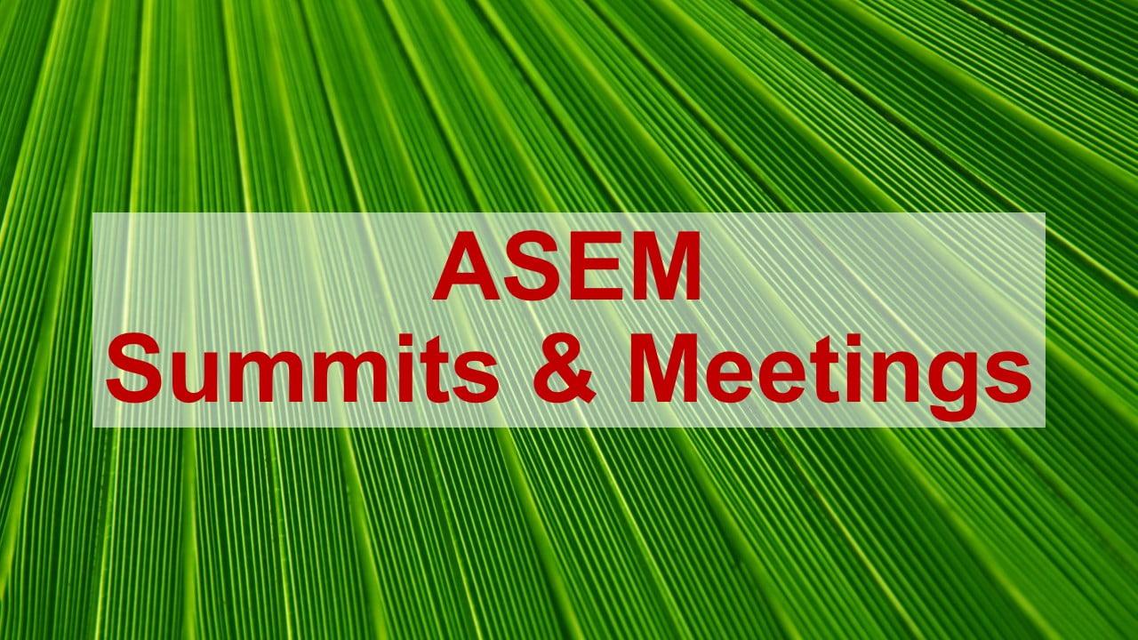 ASEM Summits and meetings