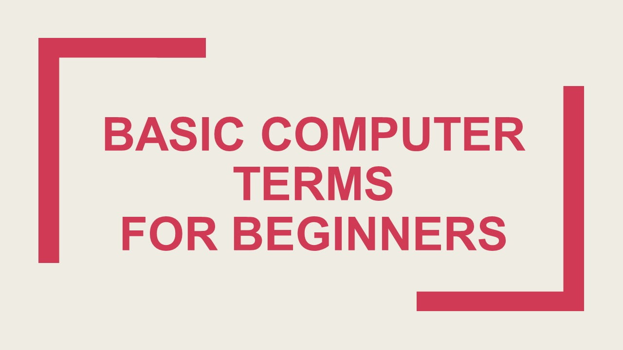 Basic computer terms for beginners