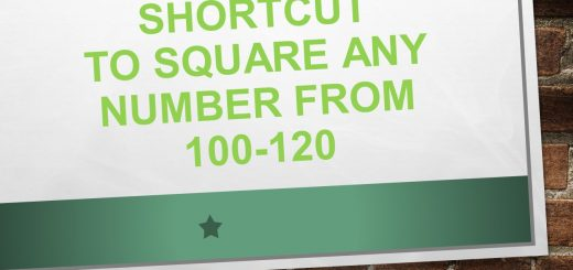 Shortcut to square any number from 100-120