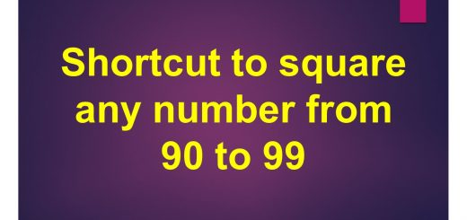 Shortcut to square any number from 90 to 99