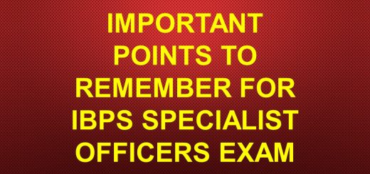 Important Points to Remember for IBPS Specialist Officers Exam