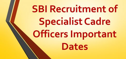 SBI Recruitment of Specialist Cadre Officers Important Dates