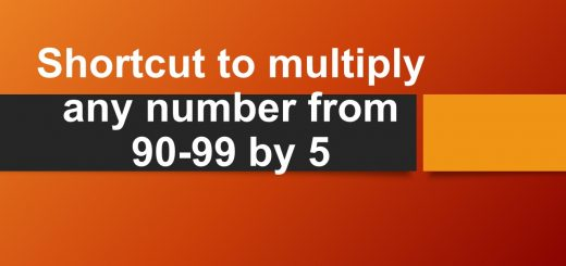 Shortcut to multiply any number from 90-99 by 5