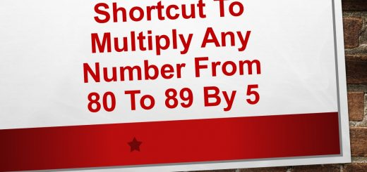 Shortcut to multiply any number from 80-89 by 5