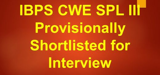 IBPS Specialist Officers CWE-SPL-III Provisionally Shortlisted for Interview