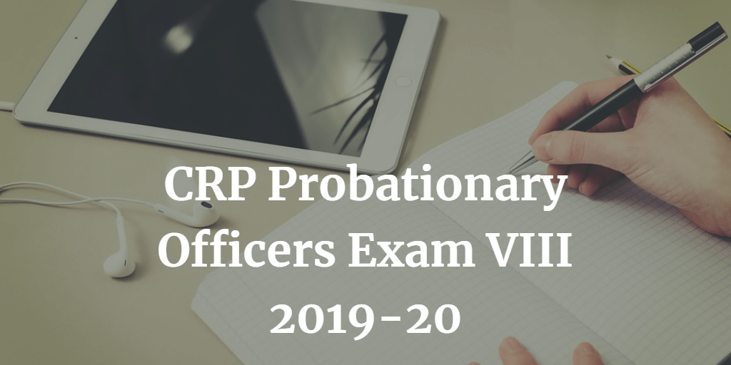 CRP Probationary Officers VIII 2019-20