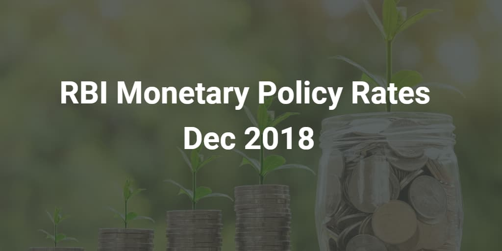 RBI Monetary Policy Rates Dec 2018