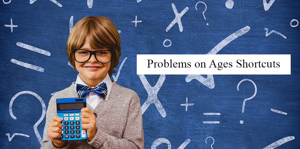 Problems-on-Ages-Shortcuts
