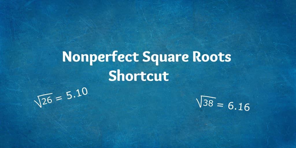 Square-Root-Shortcut-Nonperfect-Squares