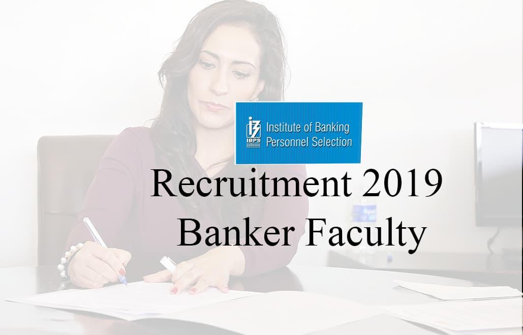 ibps-recruitment-2019-banker-faculty