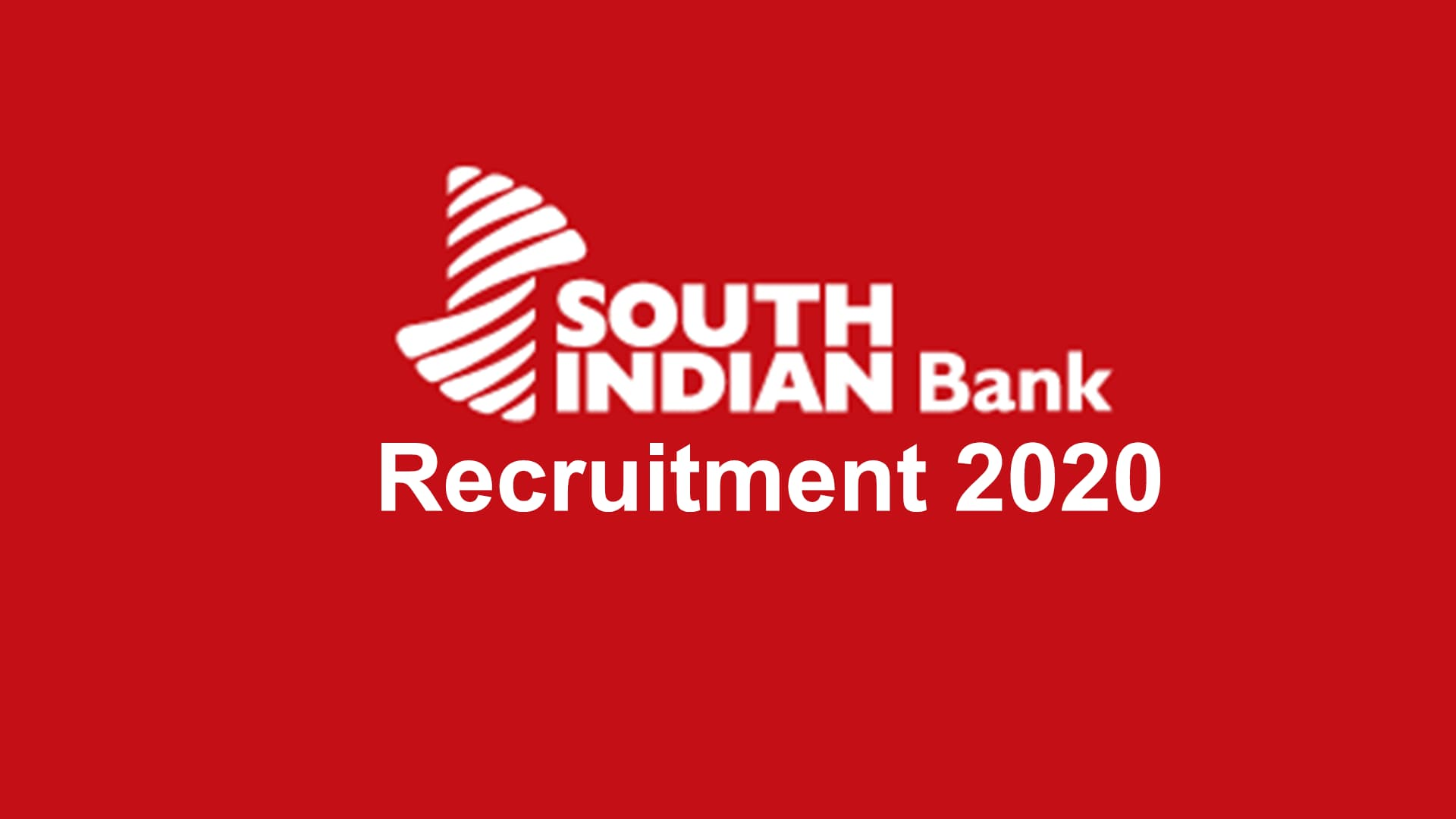 South Indian Bank Recruitment 2020