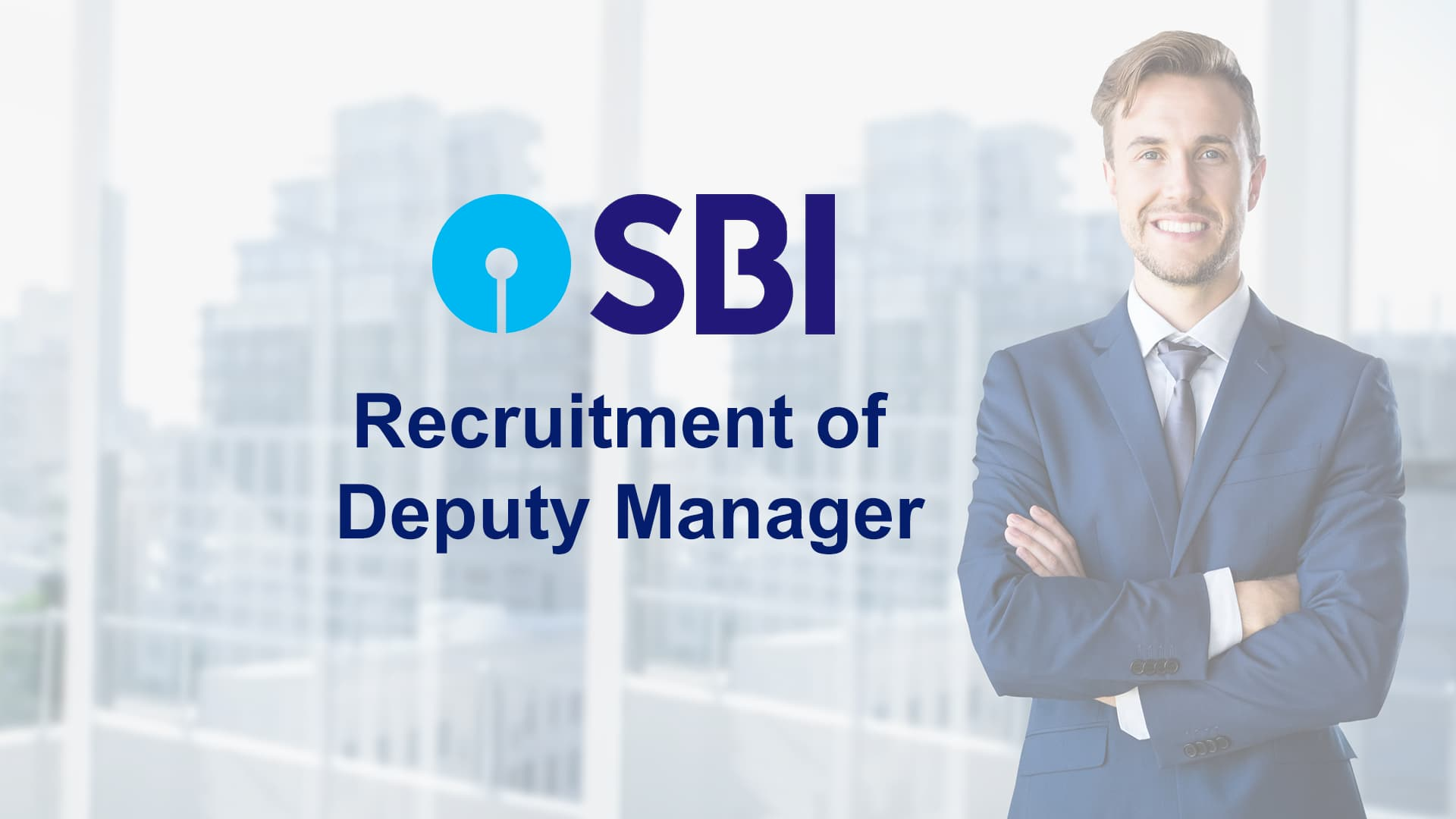 SBI Recruitment of Deputy Manager