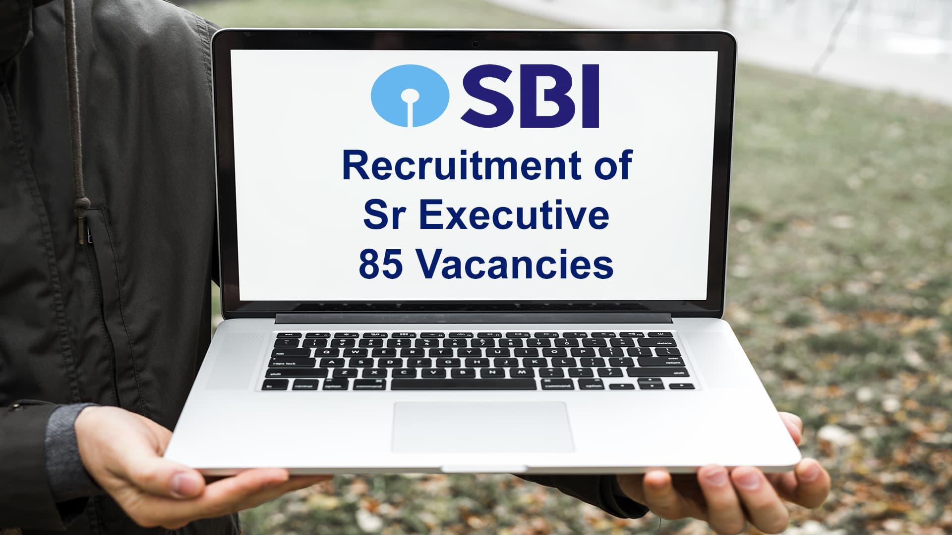 SBI Recruitment of Sr Executive