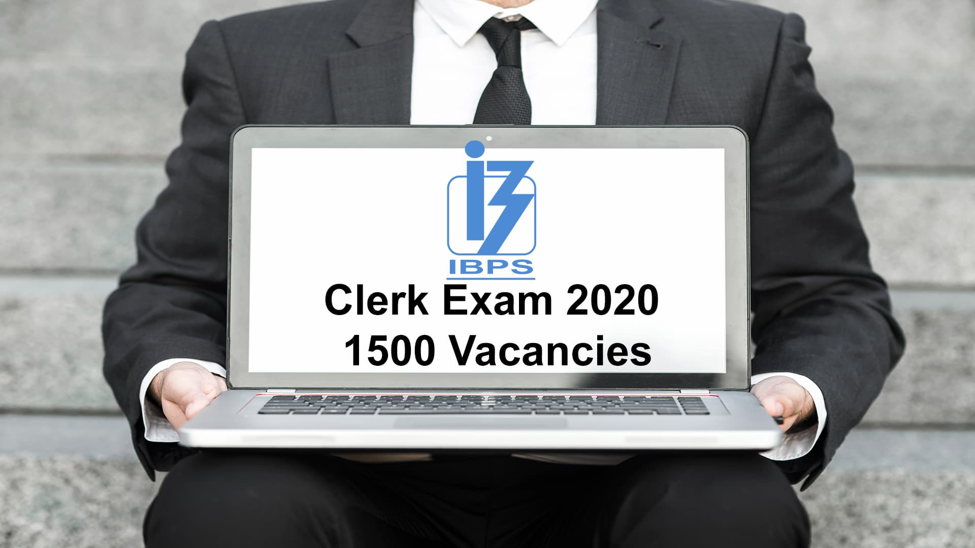 IBPS Cler4k Exam 2020  1500Vacancies